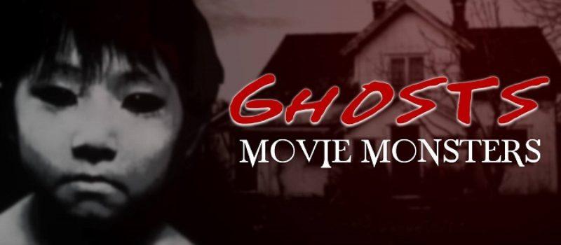 Movie Monsters: Ghosts