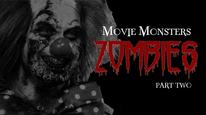 Movie Monsters: Zombies Part 2
