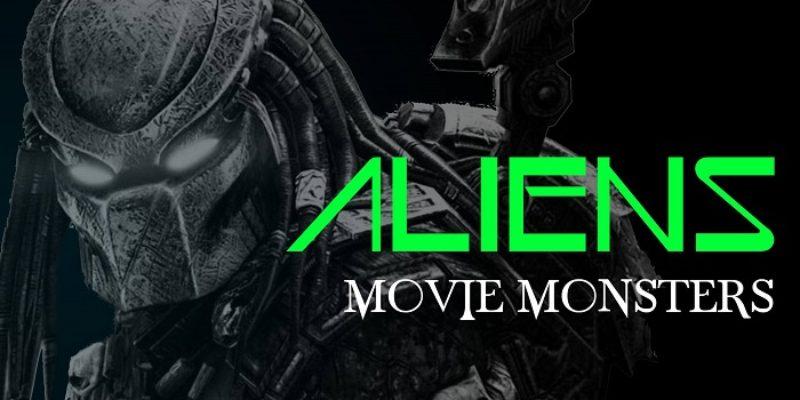Movie Monsters: Aliens
