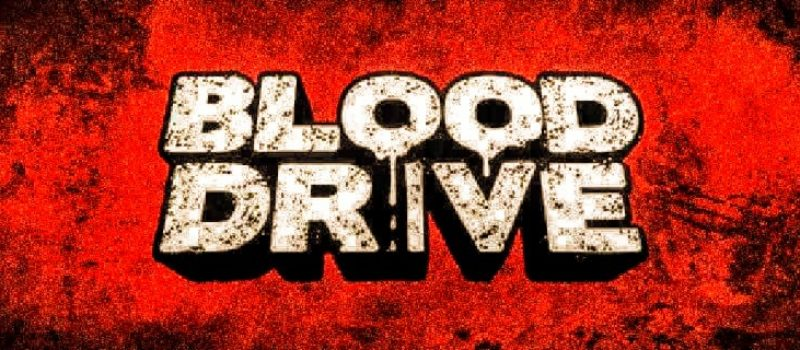 The Bleeders Are Hungry For Second Season of Blood Drive