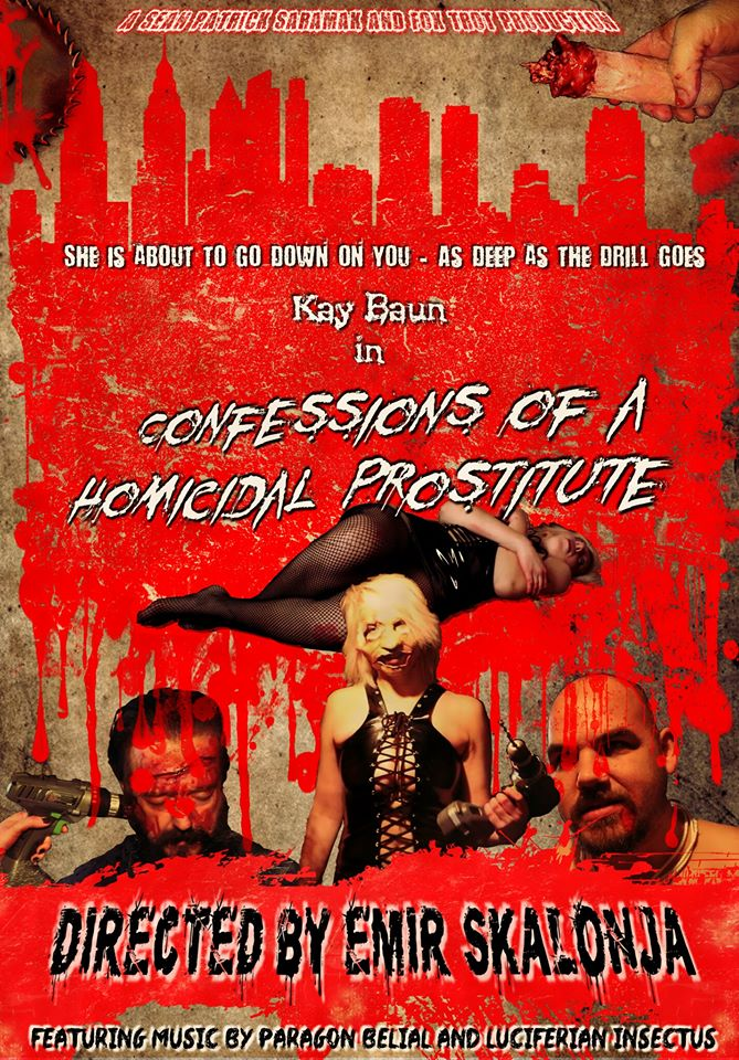 Feature: CONFESSIONS of a HOMICIDAL PROSTITUTE (2016)