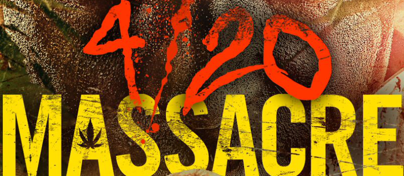 4/20 Massacre: Review